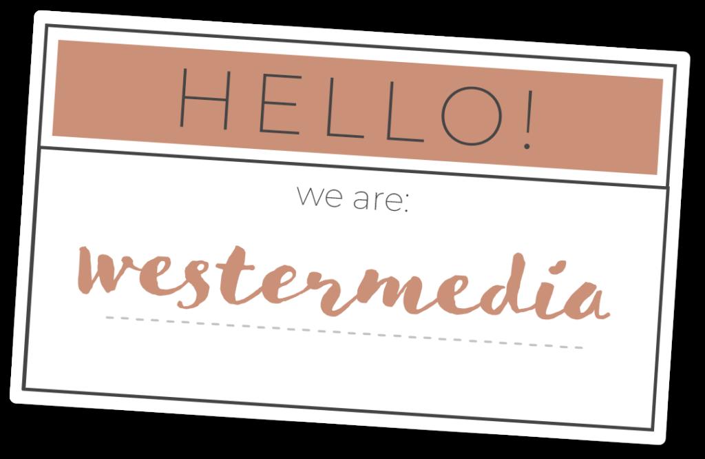 Hello, we are westermedia